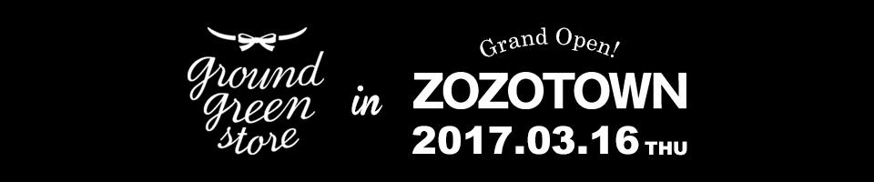 groundgreenstoreがZOZOTOWNにオープンします!