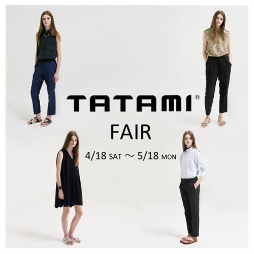 TATAMIフェア始まっています~~!